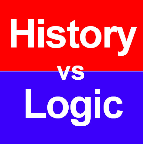 When history conflicts with logic, history is the loser.